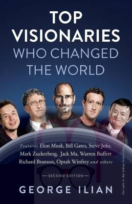 Top Visionaries Who Changed The World (Revised Edition) English Paperback Generic  (Paperback, Ilian George)